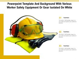 Powerpoint Template And Background With Various Worker Safety Equipment Or Gear Isolated On White