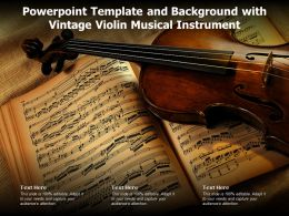 Powerpoint Template And Background With Vintage Violin Musical Instrument