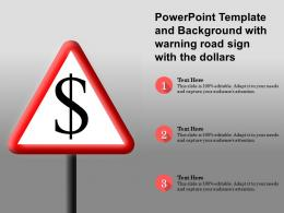 Powerpoint Template And Background With Warning Road Sign With The Dollars