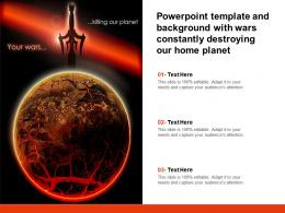 Powerpoint Template And Background With Wars Constantly Destroying Our Home Planet