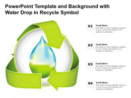 Powerpoint Template And Background With Water Drop In Recycle Symbol