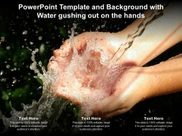Powerpoint Template And Background With Water Gushing Out On The Hands
