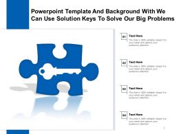 Powerpoint Template And Background With We Can Use Solution Keys To Solve Our Big Problems