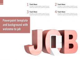 Powerpoint Template And Background With Welcome To Job