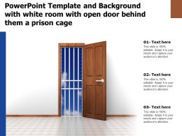 Powerpoint Template And Background With White Room With Open Door Behind Them A Prison Cage