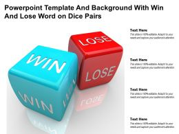 Powerpoint Template And Background With Win And Lose Word On Dice Pairs