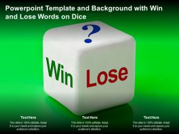 Powerpoint Template And Background With Win And Lose Words On Dice