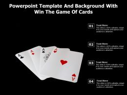 Powerpoint Template And Background With Win The Game Of Cards