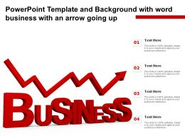 Powerpoint Template And Background With Word Business With An Arrow Going Up