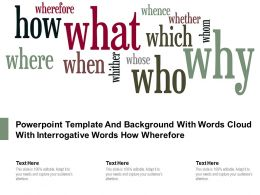 Powerpoint Template And Background With Words Cloud With Interrogative Words How Wherefore