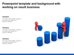 Powerpoint Template And Background With Working On Result Business