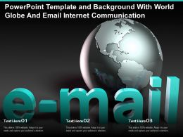 Powerpoint Template And Background With World Globe And Email Internet Communication