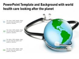 Powerpoint Template And Background With World Health Care Looking After The Planet