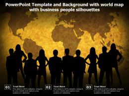 Powerpoint Template And Background With World Map With Business People Silhouettes