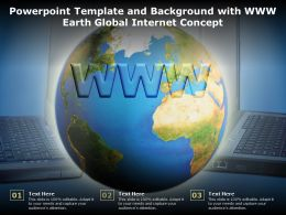 Powerpoint Template And Background With Www Earth Global Internet Concept