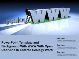 Powerpoint Template And Background With Www With Open Door And In Entered Ecology Word