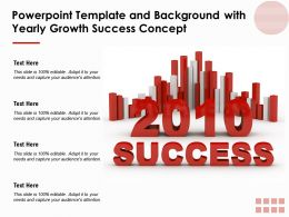 Powerpoint Template And Background With Yearly Growth Success Concept