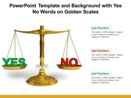 Powerpoint Template And Background With Yes No Words On Golden Scales