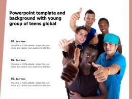 Powerpoint Template And Background With Young Group Of Teens Global
