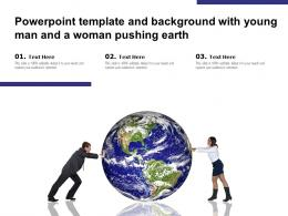 Powerpoint Template And Background With Young Man And A Woman Pushing Earth