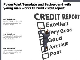 Powerpoint Template And Background With Young Man Works To Build Credit Report