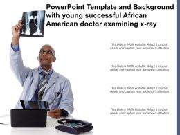 Powerpoint Template And Background With Young Successful African American Doctor Examining X Ray