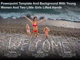 Powerpoint Template And Background With Young Women And Two Little Girls Lifted Hands