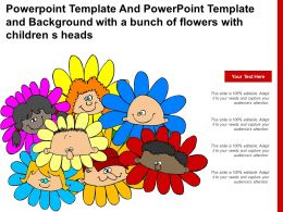 Powerpoint Template And Powerpoint Template And Background With A Bunch Of Flowers With Children S Heads