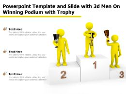 Powerpoint Template And Slide With 3d Men On Winning Podium With Trophy