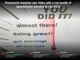 Powerpoint Template And Slides With A Red Needle Of Speedometer Pointing To You Did It