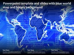 Powerpoint Template And Slides With Blue World Map And Binary Background