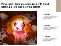 Powerpoint Template And Slides With Hand Holding A Reflected Glowing Global