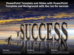 Powerpoint Template And Slides With Powerpoint Template And Background With The Run For Success