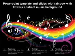 Powerpoint Template And Slides With Rainbow With Flowers Abstract Music Background