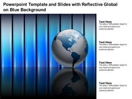 Powerpoint Template And Slides With Reflective Global On Blue Background