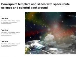 Powerpoint Template And Slides With Space Route Science And Colorful Background