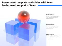 Powerpoint Template And Slides With Team Leader Need Support Of Team