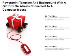 Powerpoint Template And With A Gift Box On Wheels Connected To A Computer Mouse