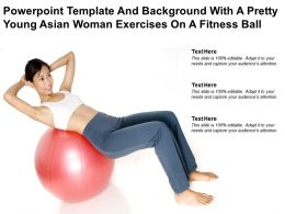 Powerpoint Template And With A Pretty Young Asian Woman Exercises On A Fitness Ball