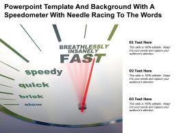 Powerpoint Template And With A Speedometer With Needle Racing To The Words