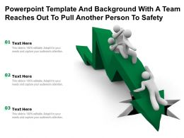 Powerpoint Template And With A Team Reaches Out To Pull Another Person To Safety