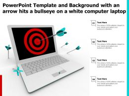 Powerpoint Template And With An Arrow Hits A Bullseye On A White Computer Laptop Ppt Powerpoint