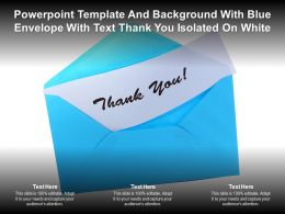 Powerpoint Template And With Blue Envelope With Text Thank You Isolated On White