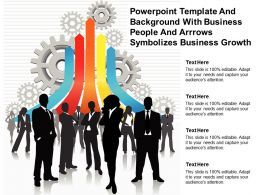 Powerpoint Template And With Business People And Arrows Symbolizes Business Growth