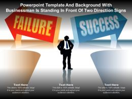 Powerpoint Template And With Businessman Is Standing In Front Of Two Direction Signs