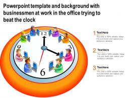 Powerpoint Template And With Businessmen At Work In The Office Trying To Beat The Clock