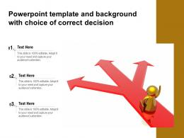 Powerpoint Template And With Choice Of Correct Decision Ppt Powerpoint