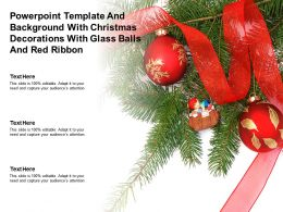 Powerpoint Template And With Christmas Decorations With Glass Balls And Red Ribbon