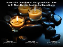 Powerpoint Template And With Close Up Of Three Burning Candles And Black Stones