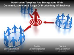 Powerpoint Template And With Communications And Target Of Productivity Of Business